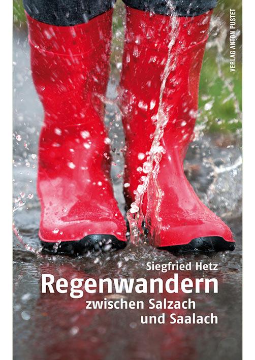 Siegfried Hetz: Buch: Regenwandern