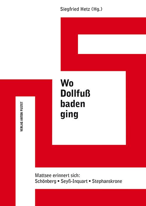 Siegfried Hetz: Buch: Wo Dollfuss baden ging